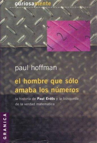 El Hombre Que Solo Amaba Los Numeros Paul Hoffman Uma Noite De Sexo Faro-44197